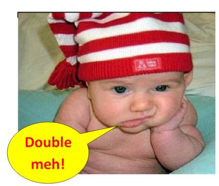 Double meh